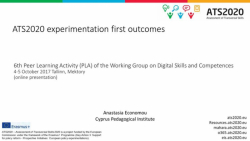ATS2020 experimentation first outcomes feed the discussion at the Peer-Learning Activity of Working Group on Digital Skills and Competences
